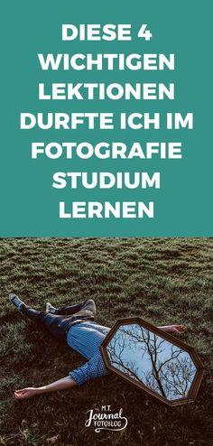 Fotografie Studium: Diese 4 Lektionen durfte ich lernen