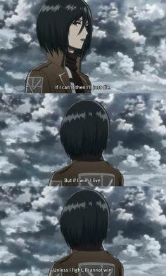 Mikasa Ackerman quote to fellow soldiers.  #AttackOnTitan