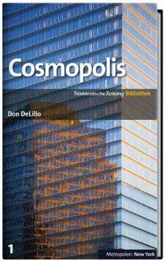 Cosmopolis by Don DeLillo,