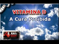 VITAMINA D   A CURA PROIBIDA