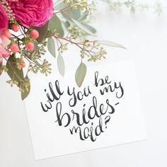 Calligraphy Bridesmaid Card Printable in the shape of a heart!