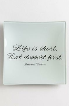 decoupage glass 'Life Is Short' Trinket Tray available at Nordstrom Words Quotes, Wise Words, Me Quotes, Motivational Quotes, Funny Quotes, Inspirational Quotes, Sayings, Great Quotes, Quotes To Live By