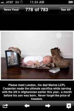 Please meet Landon.. his dad Marine LCPL Carpenter made the ultimate sacrifice while serving with the 3/8 in Afghanistan earlier this year.. a month before his son was born. Never forget the price of freedom.