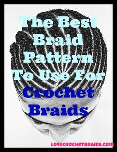 check out these great braids patterns at http://lovecrochetbraids.com/braid-patterns/