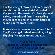 """Quote from story """"Darkness Becomes Her"""" in the PROM DATES TO DIE FOR anthology. (paranormal young adult)"""