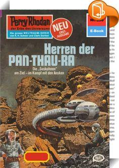Perry Rhodan 895: Herren der Pan-Thau-Ra (Heftroman)    ::  Die Suskohnen am Ziel - im Kampf mit den Ansken  ES, die Superintelligenz, die seit langem auf das Geschick der Menschheit heimlichen Einfluss ausübt, hat es Anfang des Jahres 3586 fertiggebracht, zwei terranische Expeditionen auf die Suche nach BARDIOCS verschollenem Sporenschiff PAN-THAU-RA auszusenden, und zwar die SOL unter Perry Rhodan und die BASIS unter dem gemeinsamen Oberbefehl von Jentho Kanthall und Payne Hamiller. ...
