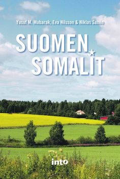 Suomen Somalit by Yusuf M. Mubarak, Eva Nilsson & Niklas Saxén (in Finnish).  Borrowed it from the Helsinki City library app (audiobook). Finished 9th April.