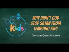 Why didn't God stop Satan from tempting Eve? CQ Kids Bible Videos For Kids, Satan, Sunday School, Eve, Christian, Youtube, Devil, Christians, Youtubers
