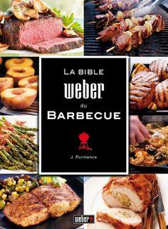 La bible du barbecue, Weber