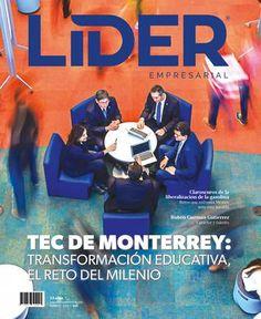 Revista Líder Empresarial No. 265  En Portada: Tec De Monterrey: Transformación Educativa, El Reto del Milenio