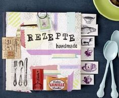 How to create your own DIY recipes book with masking tape, stamps, old magazines etc