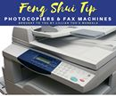Feng Shui Tip!!!  Photocopiers & Fax Machines  Although we know that electronic equipment, when placed in the northwest, will activate the metal energy chi of the sector and benefit the patriarch I recommend that you check the annual flying star chart as well.  Be aware that photocopy and fax machines effectively activate energy wherever they are placed so the general rule is to place them in sectors that have good favorable flying stars and obviously not in areas with unfavorable stars. So…