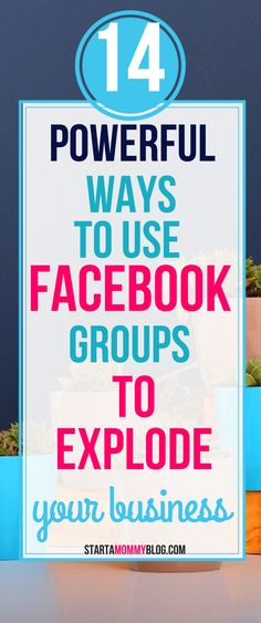 Facebook Groups 14 Ways To Use Facebook Groups To Explode Your Business Grow your blog with facebook groups