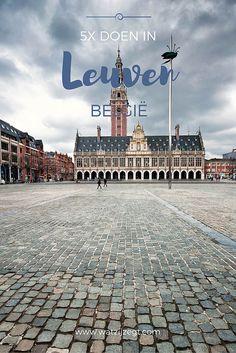 5x Doen in Leuven // watzijzegt.com