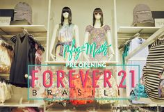 blog de moda brasilia forever 21 abertura vip matheus fernandes