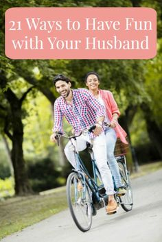 21 Ways to Have Fun With Your Husband +  A Challenge to Actually Have More Fun! #marriedlife #marriage #calmhealthysexy