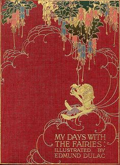"Embroidery idea.  Cover of ""My Days With the Fairies"" illustrated by Edmund Dulac, circa 1916"