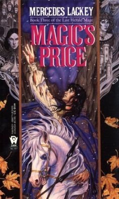 Magic's Price (Last Herald-Mage) by Mercedes Lackey.