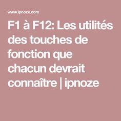 F1 à F12: Les utilités des touches de fonction que chacun devrait connaître   ipnoze