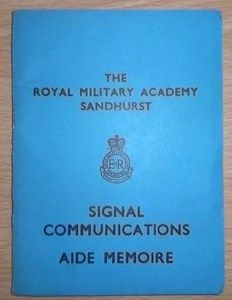 SIGNAL COMMUNICATIONS AIDE MEMOIRE SANDHURST ROYAL MILITARY ACADEMY 1984