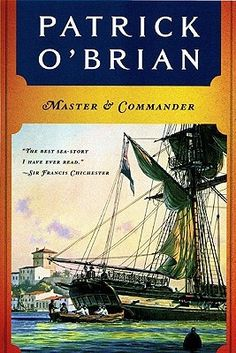 Master and Commander (Aubrey/Maturin, #1) by Patrick O'Brian - First in an excellent male friendship series.