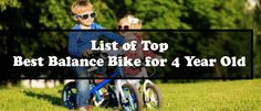 Looking for the Best Balance Bike for 4 Year Olds? Then, you are in the right place because here you will get the best balance bike information.