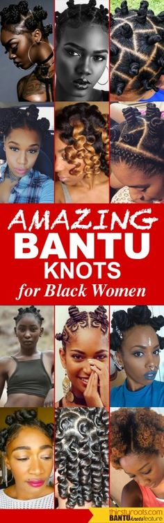 Bantu Knots Hairstyles for Black Women