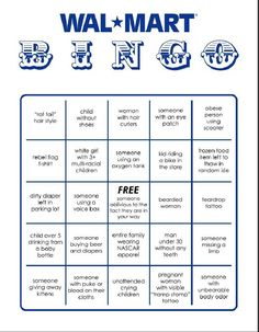 OK, so first of all, this isn't WalMart Bingo . it may be Alabama WalMart Bingo . but I don't encounter these things at WalMart. Second, check your spelling and grammar. Go To Walmart, People Of Walmart, Walmart Photos, Bingo Pictures, Funny Pictures, Funny Pics, Pretty Pictures, Just In Case, Just For You