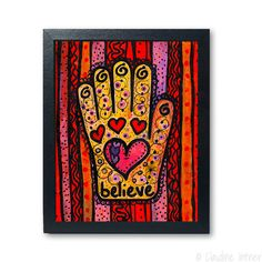 Believe Hamsa art print - hand art giclee, good luck, inspirational word art, positive energy, mixed media reproduction, judaica, evil eye by claudine on Etsy https://www.etsy.com/listing/243382820/believe-hamsa-art-print-hand-art-giclee