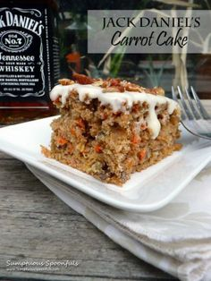Jack Daniel's Carrot Cake--two of my favorite things put into one! I say yes!