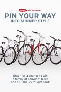 Find out how you could win a family of bikes and $100 to jump start your summer style!