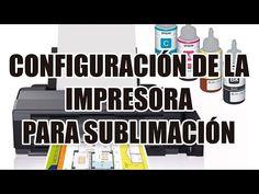 Configuración de la impresora para sublimación - YouTube