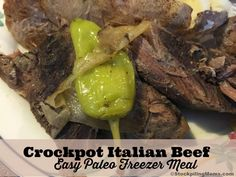 Crockpot Italian Beef - Easy Paleo Freezer Meal