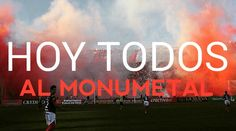 HOY TODOS AL MONUMETAL!!! - vamos #INSTITUTO DMV