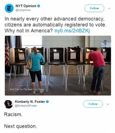 Not just racism. Classism, too. Quite bluntly, the powers that be do not want anyone voting who isn't both white *and* rich. Because the average white American is just another loser drain on their system. That tax money belongs to the rich, or didn't you get the memo? Start sharpening your pitchforks, it's time to run these rich bitches outta town!