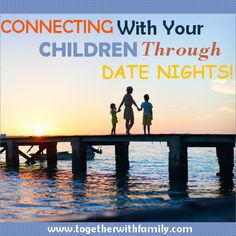 This post tells you exactly how to schedule date nights with your kids and the benefits of doing so!! Days 6 of 31 Days of Intentional Parenting!