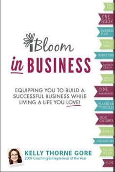 You can count on the iBloom in Business book to help you fine tune your business, be a roadmap to success, and serve as a life- long resource.  http://ibloom.co/businessbook