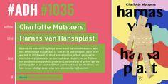 #ADH #1035  je Aanbevolen Dagelijkse Hoeveelheid #roman  Harnas van Hansaplast | Charlotte Mutsaers  ► Roman
