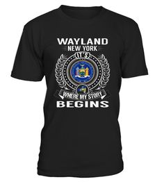 # Top Shirt for Wayland, New York   My Story Begins front 2 .  shirt Wayland, New York - My Story Begins-front-2 Original Design. Tshirt Wayland, New York - My Story Begins-front-2 is back . HOW TO ORDER:1. Select the style and color you want:2. Click Reserve it now3. Select size and quantity4. Enter shipping and billing information5. Done! Simple as that!SEE OUR OTHERS Wayland, New York - My Story Begins-front-2 HERETIPS: Buy 2 or more to save shipping cost!This is printable if you purchase…