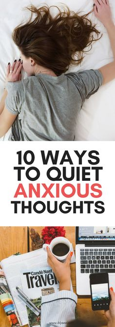 10 Ways To Quiet An Anxious Mind #mentalhealth #wellbeing #anxiety #anxious #wellness #mentalbreak