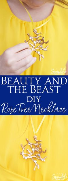 DIY Beauty and the Beast Rose Tree Necklace is just like the one Belle wears in the live action film!  Make it easy with a glue gun, spray paint and some rhinestones!   via @sprinklesomefun
