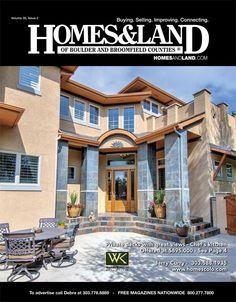 View the latest issue online of Homes & Land of Boulder County #homesandlandmagazine #realestate #homesforsale