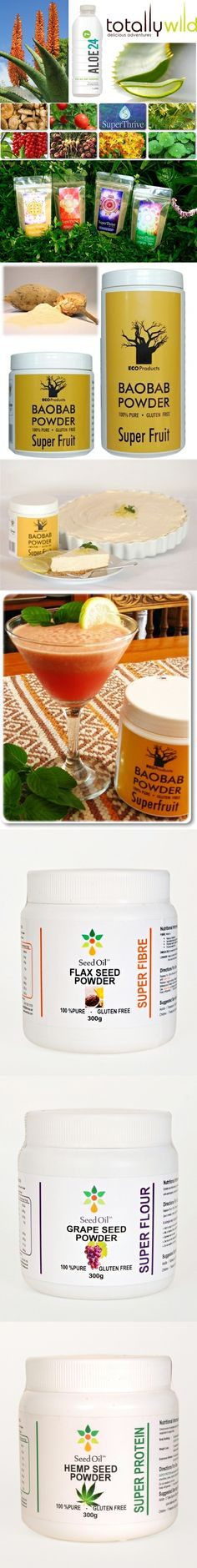Natural Superfoods from NEOTRADING: Totally Wild Aloe 24/7 drink, Superthrive Superfoods pre-mixed, EcoProducts Baobab powder, Seedoil's Hempseed, Flaxseed and Grapeseed powders