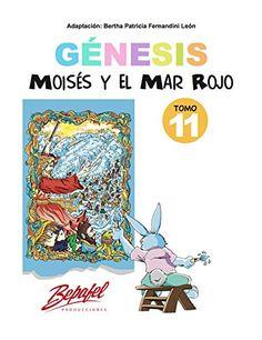 Génesis-Moisés y el Mar Rojo-Tomo 11: Cuento Ilustrado (G... https://www.amazon.com/dp/B01N7RXI7U/ref=cm_sw_r_pi_dp_x_uXTTybTRSF3E9