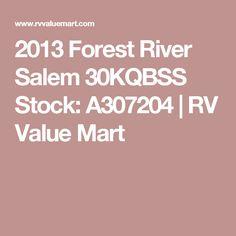 2013 Forest River Salem 30KQBSS Stock: A307204 | RV Value Mart