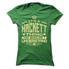 IT IS HACKETT THING AWESOME SHIRT