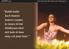 14 'Yeh Jawaani Hai Deewani' Dialogues That Prove It's Our Age's Most loved Coming-Of-Age Film Life Truth Quotes, Attitude Quotes, Yjhd Quotes, Bollywood Love Quotes, Fandom Quotes, Remember Quotes, Classy Quotes, Crazy Girl Quotes, Rare Words