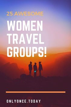 How about traveling with a women only tour group. Travel in the security of a group, but only with other women! This concept is such a successful formula and tour operators already know what you want from your trip! We compiled a list of 25 awesome f Women Travel Groups, Group Travel, Solo Travel, Travel Usa, Travel Tips, Canada Travel, Travel Ideas, Wild Women Expeditions, Hiking Tours