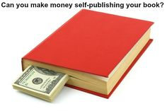 What you need to know about self-publishing and profit - plus other book marketing tips!