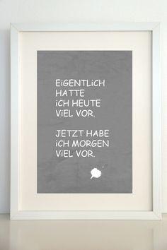 "Druck ""Eigentlich"", Poster // print via DaWanda.com"